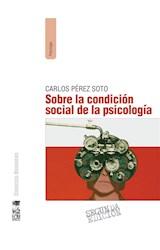 E-book Sobre la condición social de la psicología (2a. Edición)