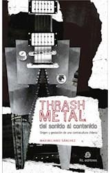 E-book Thrash metal del sonido al contenido
