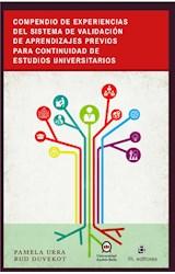 E-book Compendio de experiencias del sistema de validación de aprendizajes previos para continuidad de estudios universitarios