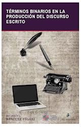 E-book Términos binarios en la producción del discurso escrito