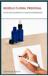 E-book Modelo floral procesal: uso de esencias florales en el espacio psicoterapéutico