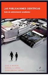 E-book Las publicaciones científicas: guía de sobrevivencia académica