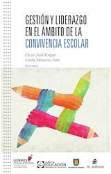 E-book Gestión y liderazgo en el ámbito de la convivencia escolar