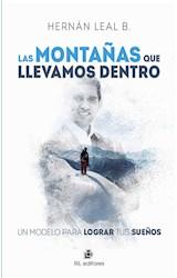 E-book Las montañas que llevamos dentro: un modelo para lograr tus sueños