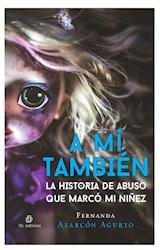 E-book A mí también: la historia de abuso que marcó mi niñez