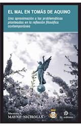 E-book El mal en Tomás de Aquino: una aproximación a las problemáticas planteadas en la reflexión filosófica contemporánea