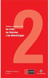 E-book Apuntes y reflexiones sobre las Artes, las Historias y las Metodologías. Volumen 2