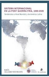 E-book Sistema internacional en la Post Guerra Fría 1989-2020: tendencias a nivel mundial y de América Latina