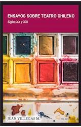 E-book Ensayos sobre teatro chileno. Siglos XX y XXI