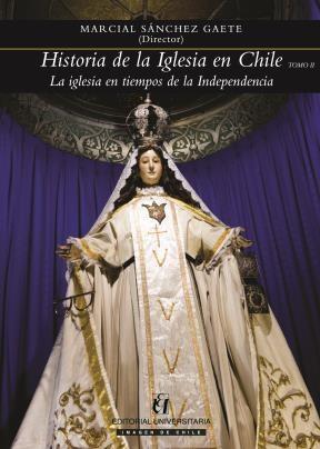 E-book Historia De La Iglesia En Chile. Tomo Ii