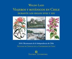 E-book Viajeros y botánicos en Chile. Durante los siglos XVIII y XIX