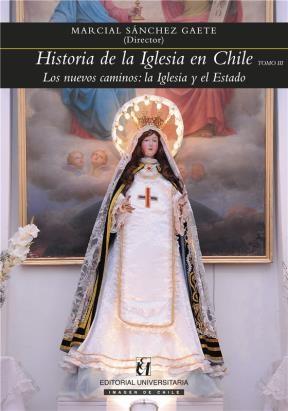 E-book Historia De La Iglesia En Chile. Tomo Iii