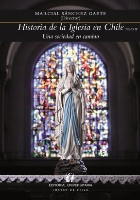 E-book Historia De La Iglesia En Chile. Tomo Iv