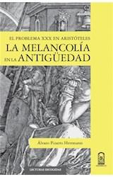E-book La melancolía en la antigüedad clásica: el problema XXX en Aristóteles