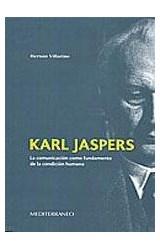 Papel KARL JASPERS (LA COMUNICACION COMO FUNDAMENTO DE LA CONDICIO