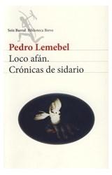 Papel LOCO AFAN, CRONICAS DE SIDARIO