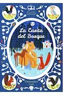 Papel CASITA DEL BOSQUE UN CUENTO TRADICIONAL (CARTONE)