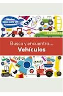 Papel VEHICULOS (COLECCION BUSCA Y ENCUENTRA...) (CARTONE)