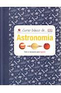 Papel ASTRONOMIA TODO LO NECESARIO PARA LOGRARLO (COLECCION CURSO BASICO DE) (CARTONE)