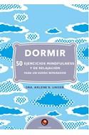 Papel DORMIR 50 EJERCICIOS MINDFULNESS Y DE RELAJACION PARA UN SUEÑO REPARADOR (CARTONE)