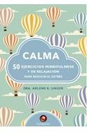 Papel CALMA 50 EJERCICIOS MINDFULNESS Y DE RELAJACION PARA REDUCIR EL ESTRES (CARTONE)