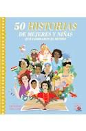 Papel 50 HISTORIAS DE MUJERES Y NIÑAS QUE CAMBIARON EL MUNDO (ILUSTRADO) (CARTONE)