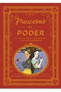 Papel PRINCESAS AL PODER 15 CUENTOS CLASICOS CON MUCHO GIRL POWER (CARTONE)