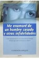 Papel ME ENAMORE DE UN HOMBRE CASADO Y OTRAS INFIDELIDADES