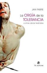 E-book La orgía de la tolerancia y otras obras teatrales