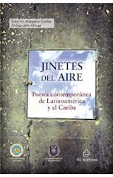 E-book Jinetes del aire: poesía contemporánea de Latinoamérica y el Caribe