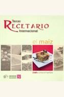Papel TERCER RECETARIO INTERNACIONAL EL MAIZ