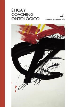 E-book Ética Y Coaching Ontológico