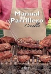 Libro Manual Del Parrillero Criollo ( Nueva Edicion )
