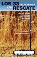 Papel 33 DE ATACAMA Y SU RESCATE (PSICOLOGIA POSITIVA EN ACCION Y ALGUNAS HISTORIAS NO CONTADAS)