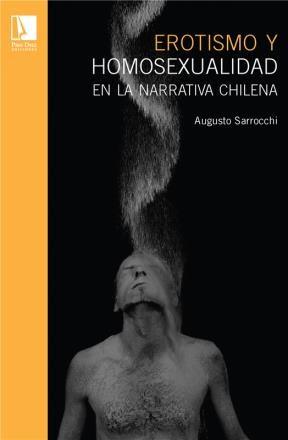 E-book Erotismo Y Homosexualdiad En La Narrativa Chilena