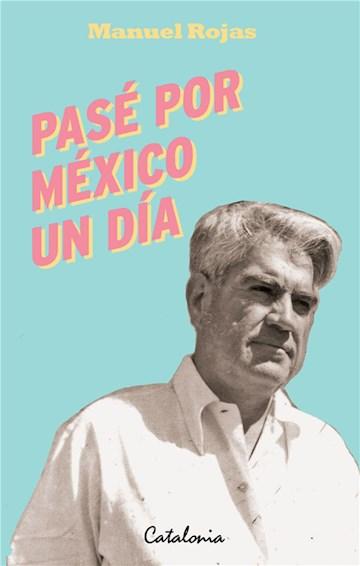 E-book Pasé Por México Un Día