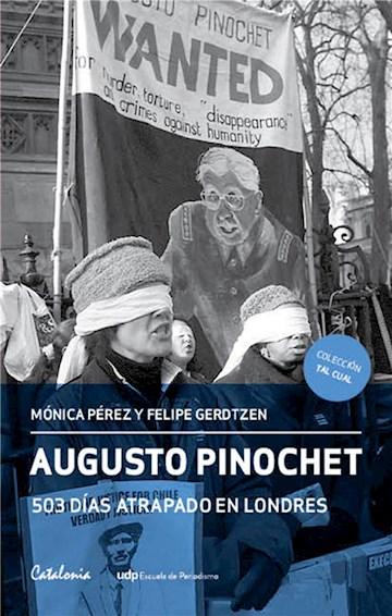 E-book Augusto Pinochet: 503 Días Atrapado En Londres