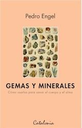 E-book Gemas y minerales. Cómo usarlos para sanar el cuerpo y el alma