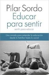 Libro Educar Para Sentir  Sentir Para Educar