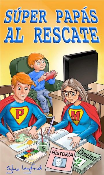 E-book Súper Papás Al Rescate