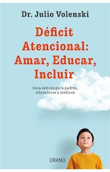 E-book Déficit atencional: Amar, Educar, Incluir