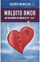 E-book Maldito amor: las relaciones de pareja de la A a la Z
