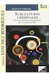 Papel SUBCULTURAS CRIMINALES
