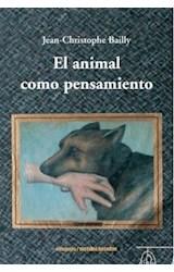 Papel EL ANIMAL COMO PENSAMIENTO