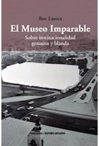Papel El Museo Imparable Sobre Institucionalidad Genuina Y Blanda