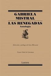 Papel Renegadas, Las