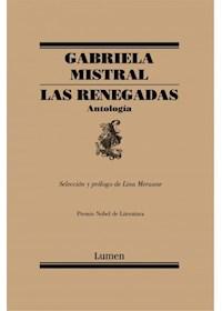 Papel Renegadas, Las. Antologia