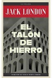 Libro El Talon De Hierro