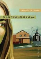 Libro El Sol Tiene Color Papaya