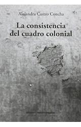 Papel LA CONSISTENCIA DEL CUADRO COLONIAL